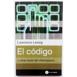 EL CÓDIGO Y OTRAS LEYES DEL CIBERESPACIO