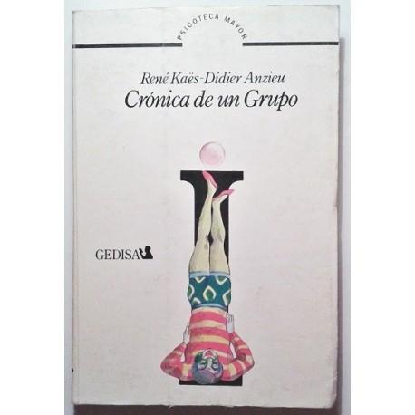 CRÓNICA DE UN GRUPO