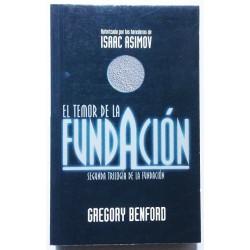 EL TEMOR DE LA FUNDACIÓN. SEGUNDA TRILOGÍA DE LA FUNDACIÓN