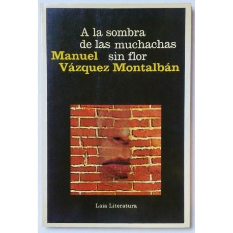 A LA SOMBRA DE LAS MUCHACHAS SIN FLOR