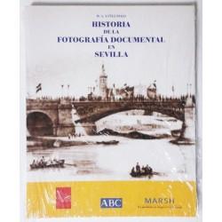 HISTORIA DE LA FOTOGRAFÍA DOCUMENTAL EN SEVILLA