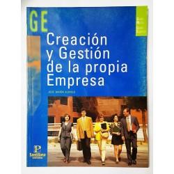 CREACIÓN Y GESTIÓN DE LA PROPIA EMPRESA