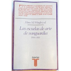 LAS ESCUELAS DE ARTE DE VANGUARDIA 1900/1933