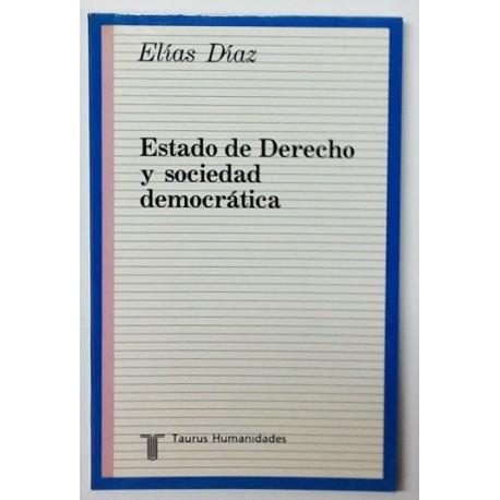 ESTADO DE DERECHO Y SOCIEDAD DEMOCRATICA