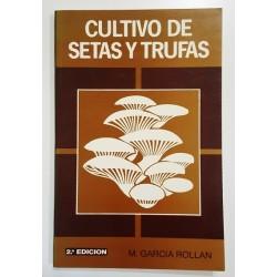 CULTIVO DE SETAS Y TRUFAS