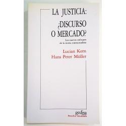 LA JUSTICIA: ¿DISCURSO O MERCADO?