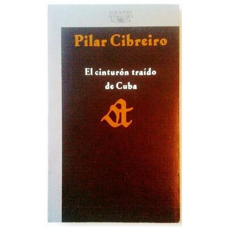 EL CINTURÓN TRAÍDO DE CUBA