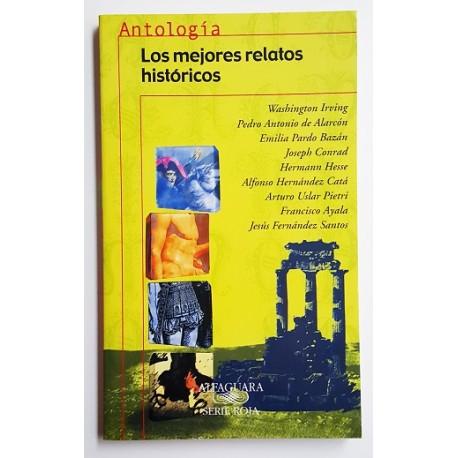 ANTOLOGÍA. LOS MEJORES RELATOS HISTÓRICOS