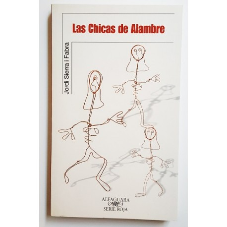 LAS CHICAS DE ALAMBRE