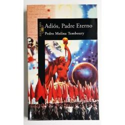 ADIÓS, PADRE ETERNO