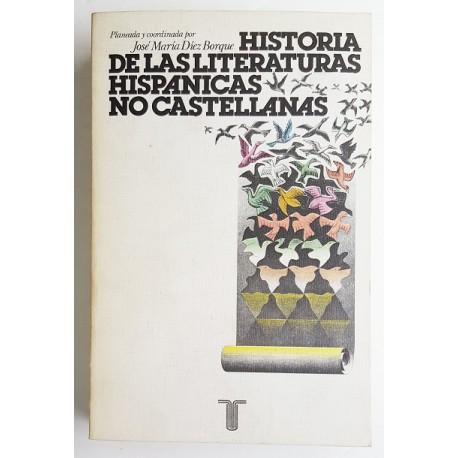 HISTORIA DE LAS LITERATURAS HISPÁNICAS NO CASTELLANAS