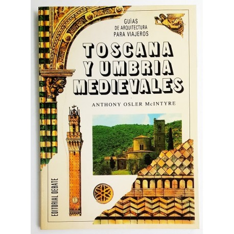 TOSCANA Y UMBRIA MEDIEVALES