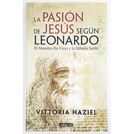 LA PASIÓN DE JESÚS SEGÚN LEONARDO