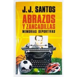 ABRAZOS Y ZANCADILLAS. MEMORIAS DEPORTIVAS