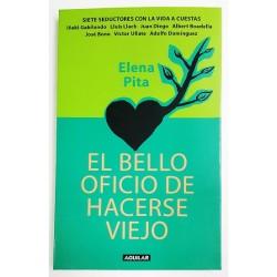 EL BELLO OFICIO DE HACERSE VIEJO