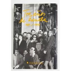 TRES AÑOS DE ESCUELA, 1989-1992
