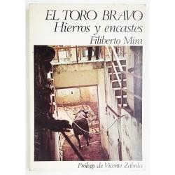 EL TORO BRAVO, HIERROS Y ENCASTES