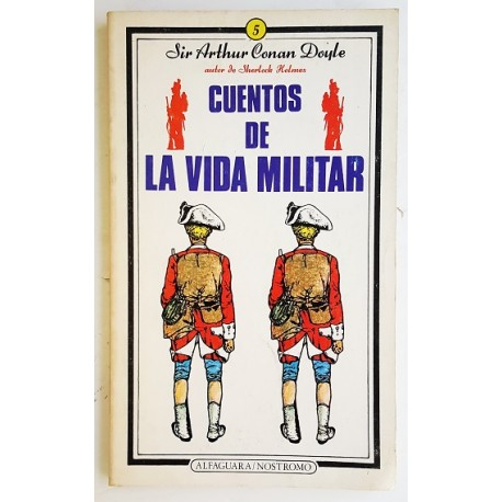 CUENTOS DE LA VIDA MILITAR