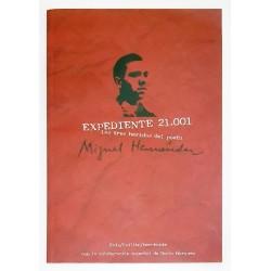 EXPEDIENTE 21.001 LAS TRES HERIDAS DEL POETA MIGUEL HERNÁNDEZ + 2 CDS