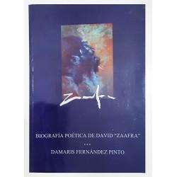 "BIOGRAFÍA POÉTICA DE DAVID ""ZAAFRA"""