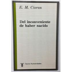 DEL INCONVENIENTE DE HABER NACIDO