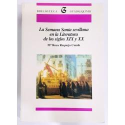 LA SEMANA SANTA SEVILLANA EN LA LITERATURA DE LOS SIGLOS XIX Y XX