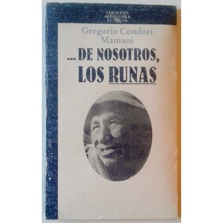DE NOSOTROS, LOS RUNAS