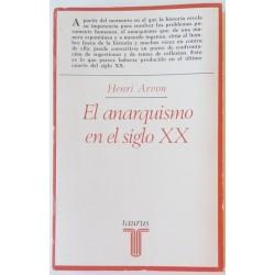 EL ANARQUISMO EN EL SIGLO XX