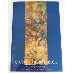 CIUDAD DE RETABLOS ARTE Y RELIGIOSIDAD POPULAR