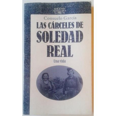 LAS CARCELES DE SOLEDAD REAL