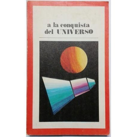 A LA CONQUISTA DEL UNIVERSO