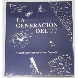 LA GENERACIÓN DEL 27, ¿AQUEL MOMENTO YA ES UNA LEYENDA