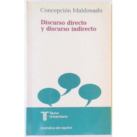 DISCURSO DIRECTO Y DISCURSO INDIRECTO