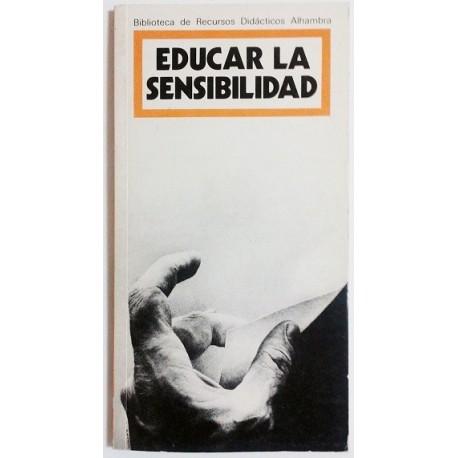 EDUCAR LA SENSIBILIDAD