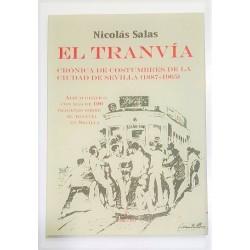 EL TRANVÍA. CRÓNICAS DE COSTUMBRES DE LA CIUDAD DE SEVILLA (1887-1965)