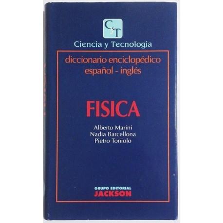 FISICA. DICCIONARIO ENCICLOPÉDICO ESPAÑOL-INGLES