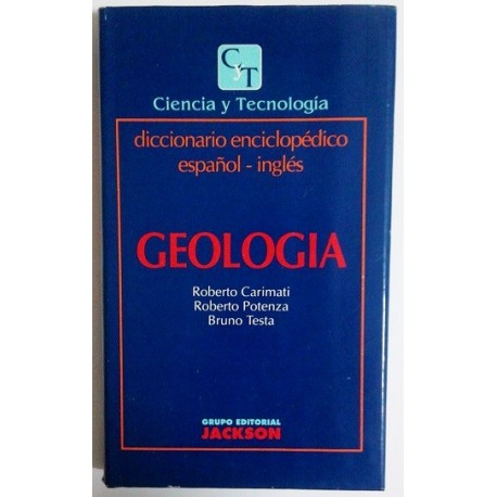 GEOLOGIA. DICCIONARIO ENCICLOPÉDICO ESPAÑOL-INGLES