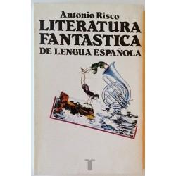 LITERATURA FANTÁSTICA DE LA LENGUA ESPAÑOLA