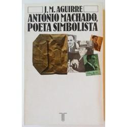 ANTONIO MACHADO, POETA SIMBOLISTA