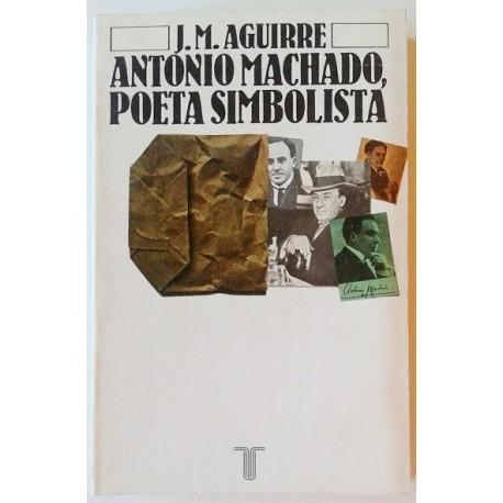 ANTONIO MACHADO POETA SIMBOLISTA