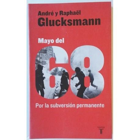 MAYO DEL 68. POR LA SUBVERSIÓN PERMANENTE