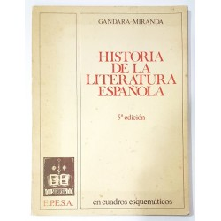 HISTORIA DE LA LITERATURA ESPAÑOLA EN CUADROS ESQUEMÁTICOS