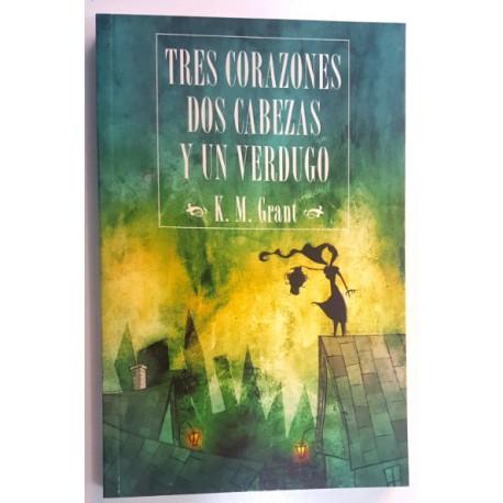 TRES CORAZONES, DOS CABEZAS Y UN VERDUGO