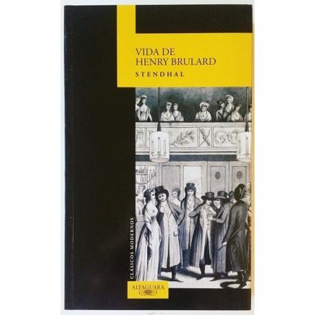 VIDA DE HENRY BRULARD